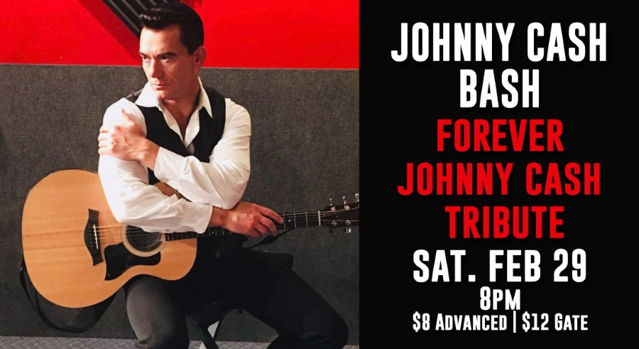 """Forever Johnny Cash"" Tribute Concert - Feb 29 @ Gill Dawg 