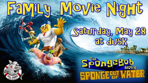 "Family Movie Night ""The SpongeBob Movie: Sponge Out Of Water"" at Gill Dawg @ Gill Dawg 