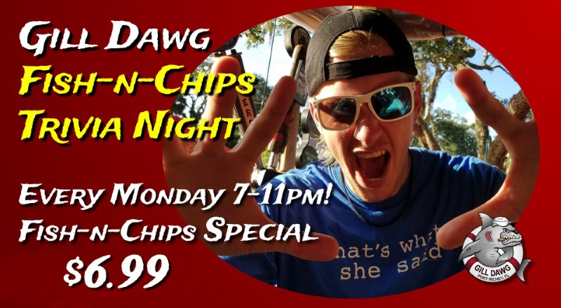 Fish-n-Chips Trivia Night At Gill Dawg @ Gill Dawg | Port Richey | Florida | United States